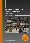 Race and Ethnicity in English Language Teaching: Korea in Focus