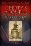 Liberty\'s Apostle - Richard Price, His Life and Times