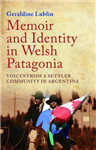 Memoir and Identity in Welsh Patagonia