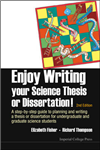 Enjoy Writing Your Science Thesis Or Dissertation! : A Step-