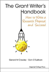 Grant Writer\'s Handbook, The: How To Write A Research Proposal And Succeed
