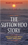 Sutton Hoo Story