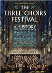 Three Choirs Festival: A History