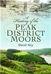 History of the Peak District Moors