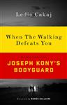 When The Walking Defeats You