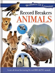 Wonders of Learning: Discover Record Breakers Animals: Reference Omnibus