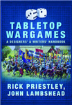 Tabletop Wargames: A Designers\' and Writers\' Handbook