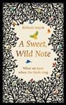 Sweet, Wild Note