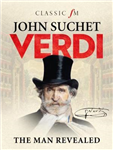 Verdi: The Man Revealed