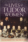 Lives of Tudor Women