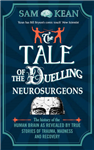 Tale of the Duelling Neurosurgeons