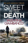 Sweet After Death: The gripping thriller with a shocking twist!