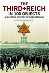 Third Reich in 100 Objects