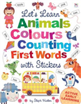 Let\'s Learn Animals, Colours, Counting, First Words, with Stickers