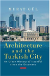 Architecture and the Turkish City