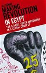 Making Revolution in Egypt