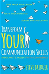 Transform Your Communication Skills: Speak Write Present with Confidence