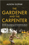 Gardener and the Carpenter