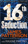 16th Seduction: (Women\'s Murder Club 16)