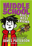 Middle School: Dog\'s Best Friend: (Middle School 8)