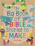 Big Book of Bible Stories to Make