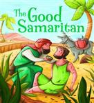 My First Bible Stories (Stories Jesus Told): The Good Samari