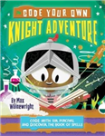 Code Your Own Knight Adventure