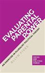 Evaluating Parental Power