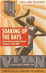 Soaking Up the Rays: Light Therapy and Visual Culture in Britain, <i>c</i>. 1890-1940