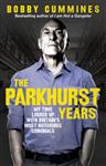 Parkhurst Years