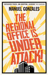 Regional Office is Under Attack!