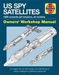 Spy Satellite Owners' Workshop Manual