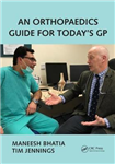 Orthopaedics Guide for Today's GP