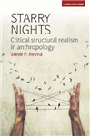 Starry Nights: Critical Structural Realism in Anthropology