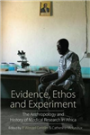 Evidence, Ethos and Experiment