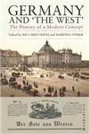 Germany and \'The West\': The History of a Modern Concept