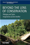 Beyond the Lens of Conservation