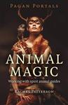 Pagan Portals: Animal Magic