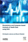 Biostatistics and Computer-based Analysis of Health Data Usi