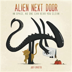 Alien Next Door: In Space, No One Can Hear You Clean