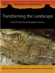 Transforming the Landscape: Rock Art and the Mississippian Cosmos