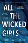 All The Wicked Girls: The addictive thriller with a huge heart, for fans of Lisa Jewell