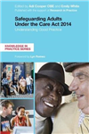 Safeguarding Adults Under the Care Act 2014: Understanding Good Practice