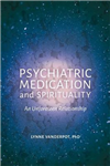 Psychiatric Medication and Spirituality: An Unforeseen Relationship