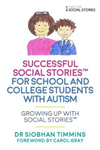 Successful Social Stories for School and College Students wi