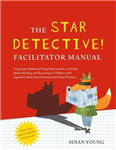 STAR Detective Facilitator Manual
