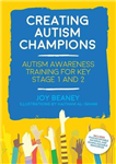 Creating Autism Champions: Autism Awareness Training for Key Stage 1 and 2