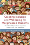 Creating Inclusion and Well-being for Marginalized Students: Whole-School Approaches to Supporting Children\'s Grief, Loss, and Trauma