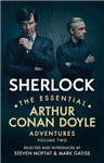 Sherlock: The Essential Arthur Conan Doyle Adventures Volume