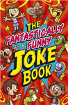 Fantastically Funny Knock Knock Joke Book